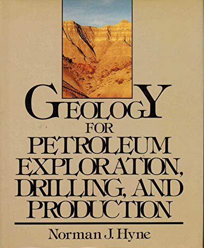 9780070316591: Geology for Petroleum Exploration, Drilling, and Production