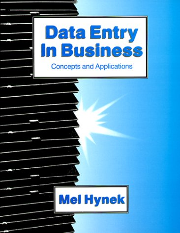9780070316799: Data Entry in Business: Concepts and Applications