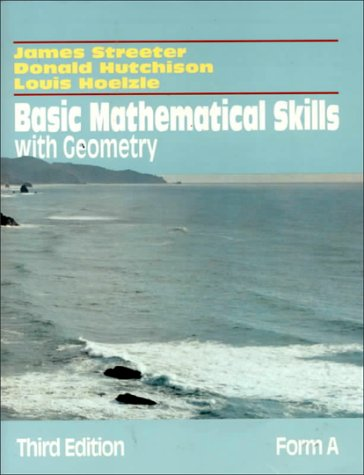 9780070317178: Basic Mathematical Skills With Geometry: Form A (Streeter Series)