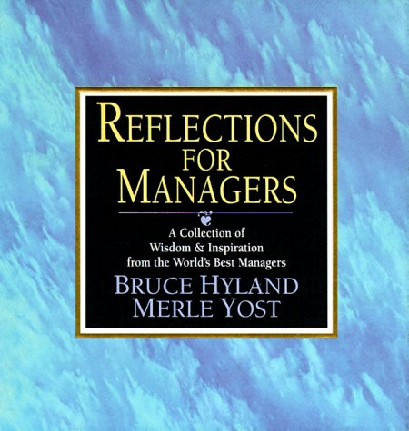 9780070317390: Reflections for Managers: A Collection of Wisdom & Inspiration from the World's Best Managers