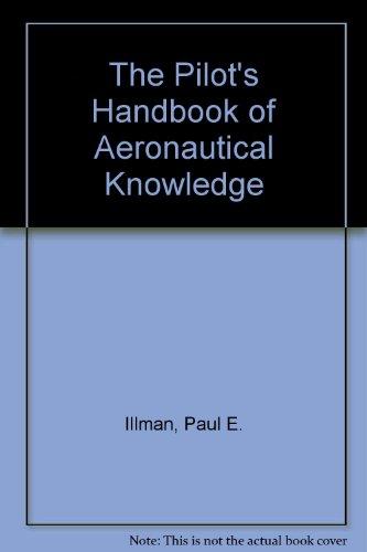 9780070317819: The Pilot's Handbook of Aeronautical Knowledge