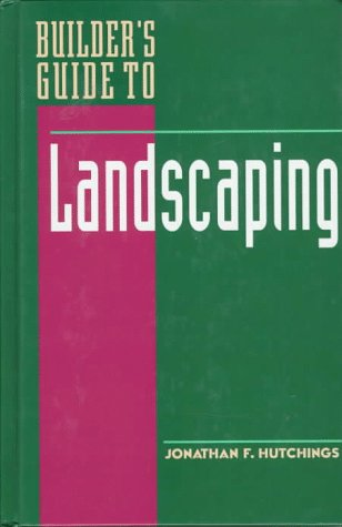 9780070318090: Builder's Guide to Landscaping