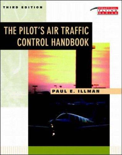 9780070318342: Pilot's Air Traffic Control Handbook (Practical Flying)