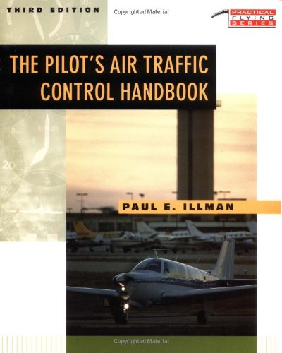 9780070318342: The Pilot's Air Traffic Control Handbook