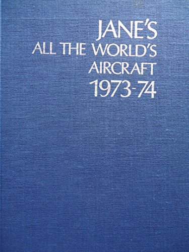 9780070320215: Jane's all the World's Aircraft 1973-74