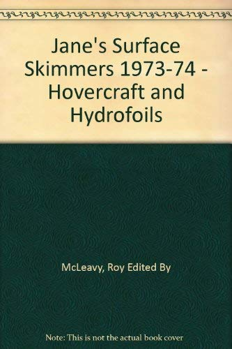 Jane's Surface Skimmers 1973-74 - Hovercraft and: McLeavy, Roy Edited