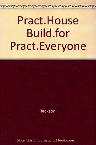 9780070320352: Pract.House Build.for Pract.Everyone (McGraw-Hill Systems Design & Implementation Series)