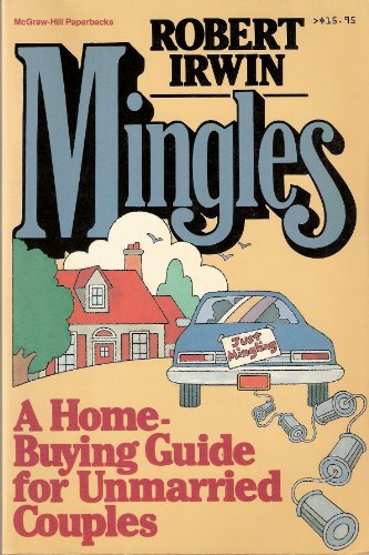 9780070320376: Mingles: A Home-Buying Guide for Unmarried Couples