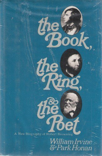 9780070320451: The Book, the Ring, & the Poet: A Biography of Robert Browning