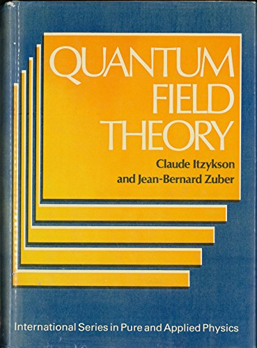 9780070320710: Quantum Field Theory (International Series in Pure and Applied Physics)