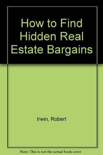9780070321229: How to Find Hidden Real Estate Bargains
