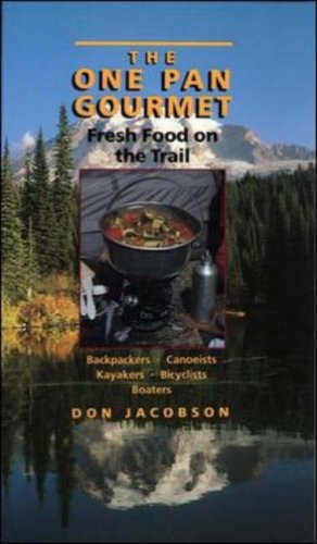 9780070321236: The One-Pan Gourmet: Fresh Food on the Trail