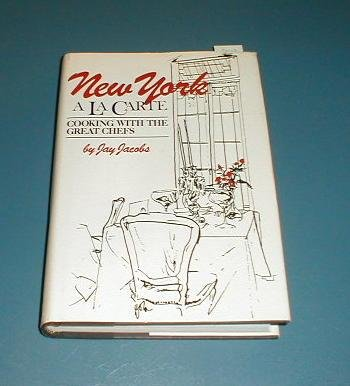 9780070321519: New York `a LA Carte: The City's Great Restaurants, Their History, Anatomy, and Greatest Recipes