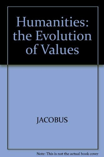 9780070321731: Humanities: The Evolution of Values