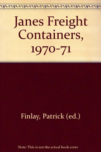 Jane's Freight Containers 1970-71: Finlay Patrick Editor