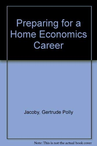 9780070322400: Preparing for a Home Economics Career (Careers in home economics)