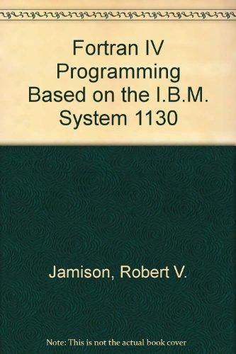 9780070322707: Fortran IV Programming Based on the I.B.M. System 1130