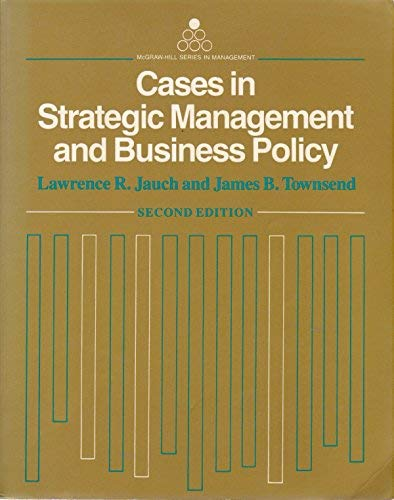 9780070323551: Cases in Strategic Management and Business Policy (Mcgraw Hill Series in Management)