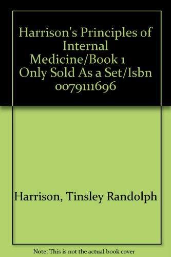 Harrison's Principles of Internal Medicine/Book 1 Only: Tinsley Randolph Harrison,