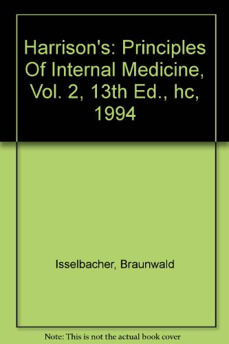 9780070323728: Harrison's: Principles Of Internal Medicine, Vol. 2, 13th Ed., hc, 1994