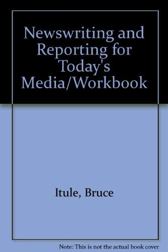 9780070324176: Newswriting and Reporting for Today's Media/Workbook