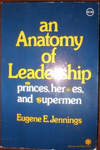 9780070324497: Anatomy of Leadership