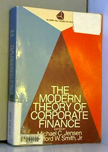 9780070324732: Modern Theory of Corporate Finance (McGraw-Hill series in finance)
