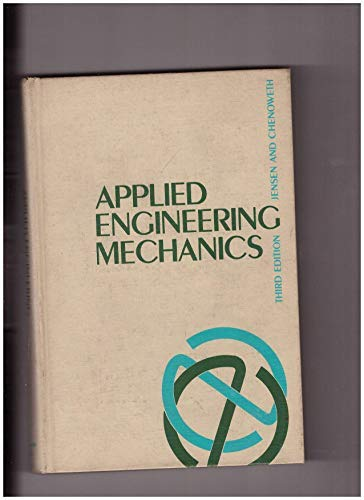 Applied Engineering Mechanics: Jensen, Alfred and