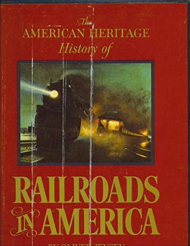 9780070325265: The American heritage history of railroads in America