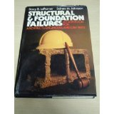 9780070325845: Structural and Foundation Failures: A Casebook for Architects, Engineers and Lawyers
