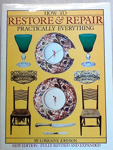 9780070326071: How to Restore and Repair Practically Everything