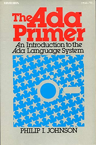 9780070326262: The Ada Primer: An Introduction to the Ada Language System (A Byte book)