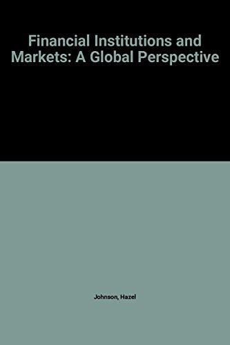 9780070326392: Financial Institutions and Markets: A Global Perspective (McGraw-Hill Series in Finance)