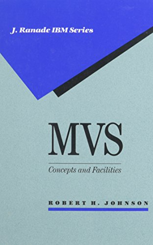 9780070326736: MVS: Concepts and Facilities (J. Ranade Ibm Series)