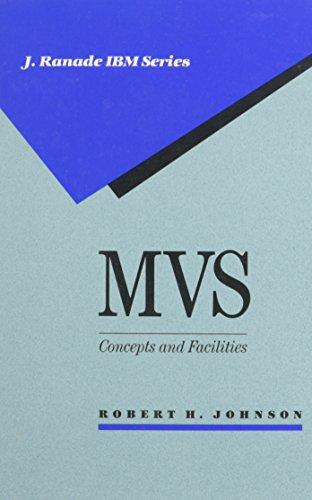 9780070326736: MVS: Concepts and Facilities (J. Ranade Ibm Series)