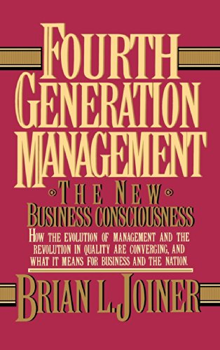 Fourth Generation Management: The New Business Consciousness: Joiner, Brian L./