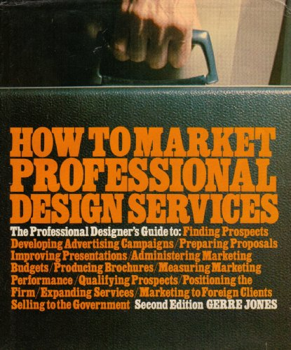 9780070328020: How to Market Professional Design Services