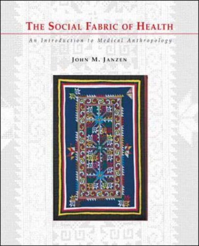 9780070328310: The Social Fabric of Health: An Introduction to Medical Anthropology