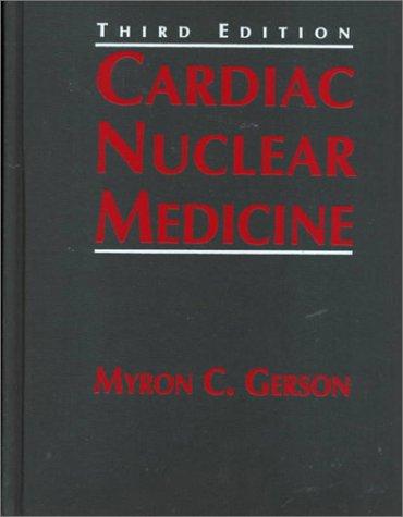 9780070328488: Cardiac Nuclear Medicine