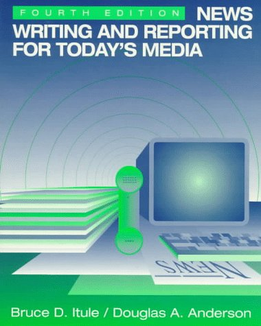 9780070328747: News Writing and Reporting for Today's Media (McGraw-Hill Series in Mass Communication)