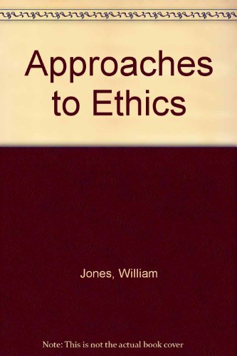 9780070330054: Approaches to Ethics: Representative Selections from Classical Times to the Present