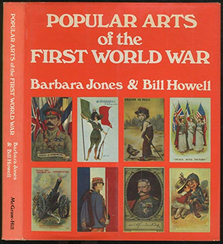 Popular arts of the First World War: Jones, Barbara Mildred
