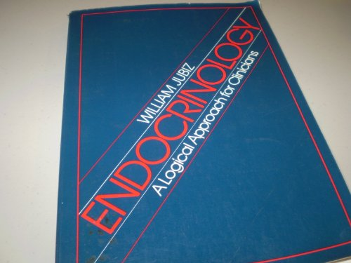 9780070330665: Endocrinology: A Logical Approach for Clinicians