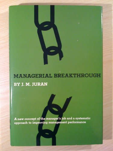 9780070331723: Managerial Breakthrough: A New Concept of the Manager's Job