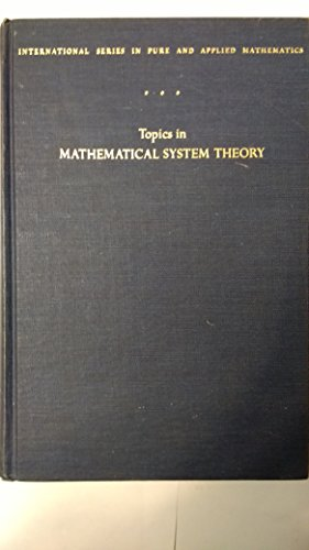 9780070332553: Topics in Mathematical System Theory (Pure & Applied Mathematics)