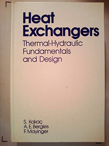 9780070332843: Heat Exchangers: Thermal Hydraulic Fundamentals and Design