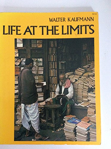 Life At The Limits: Kaufmann, Walter