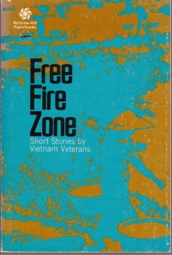 9780070333253: Free Fire Zone: Short Stories by Vietnam Veterans