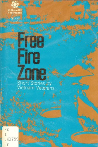 Free fire zone;: Short stories by Vietnam veterans: Karlin, Wayne