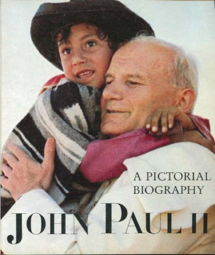 9780070333284: John Paul II: A Pictorial Biography